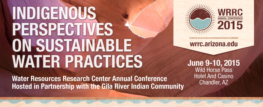 Banner advertising 2015 Conference: Indigenous Perspectives on Sustainable Water Practices