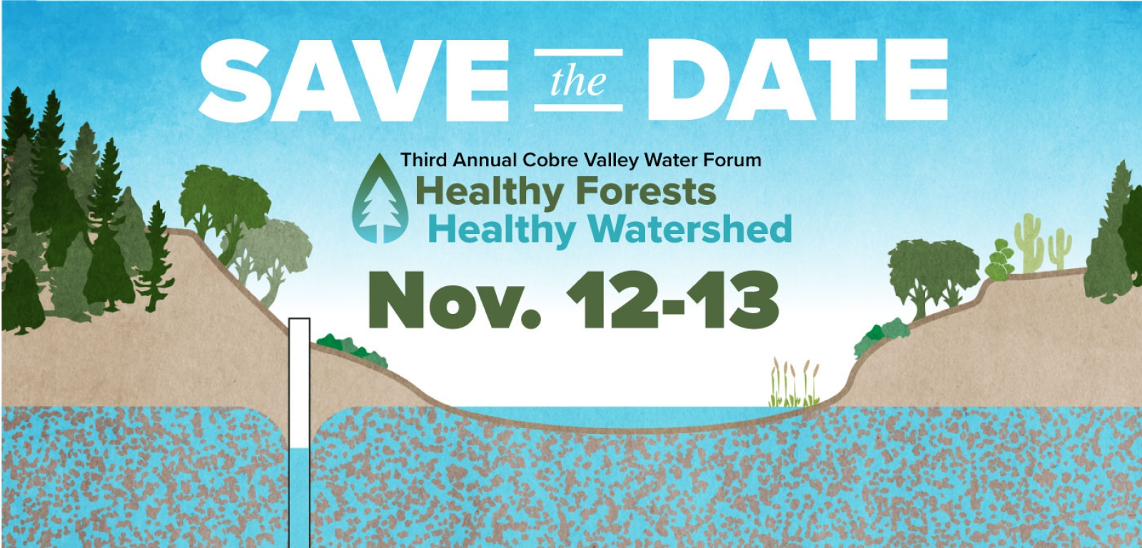 Third Annual Banner, Cobre Valley Water Forum: Healthy Forests, Healthy Watershed